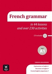 French Grammar in 44 Lessons and over 230 activities - Click to enlarge picture.