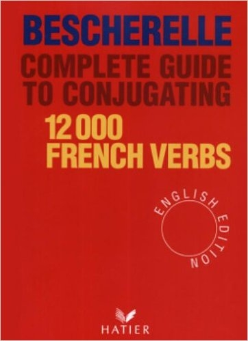 Bescherelle Complete Guide to Conjugating 12000 French Verbs (English Edition) - Click to enlarge picture.